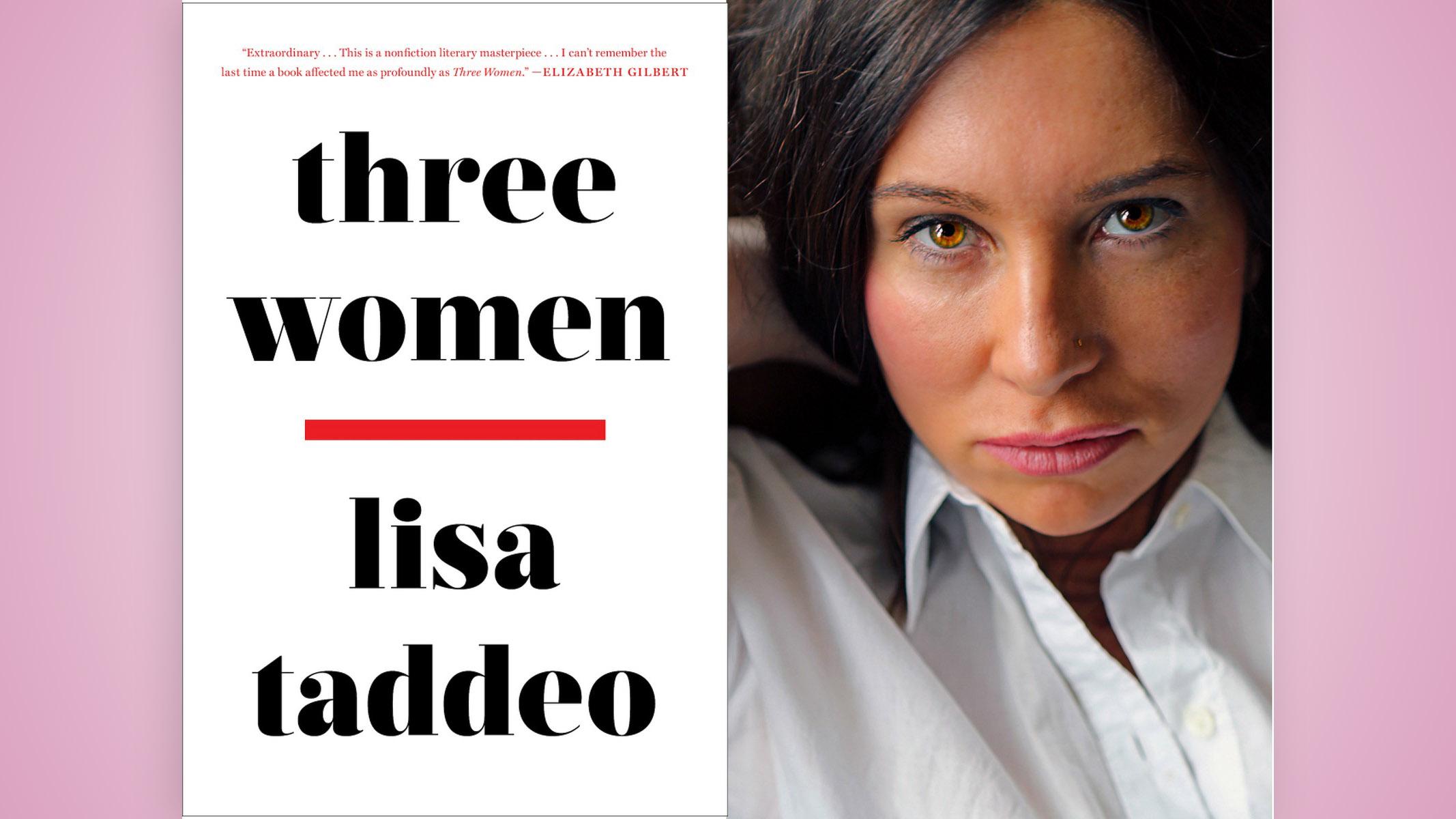 Three Women, de Lisa Taddeo, se torna best-seller ao